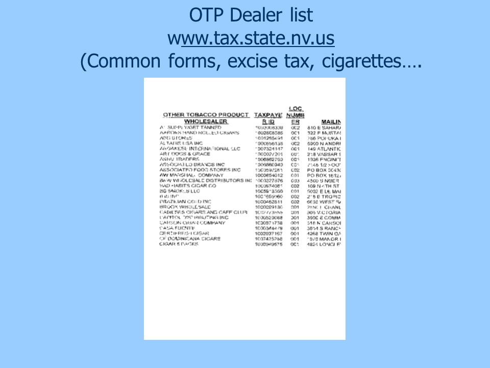 (Common forms, excise tax, cigarettes….