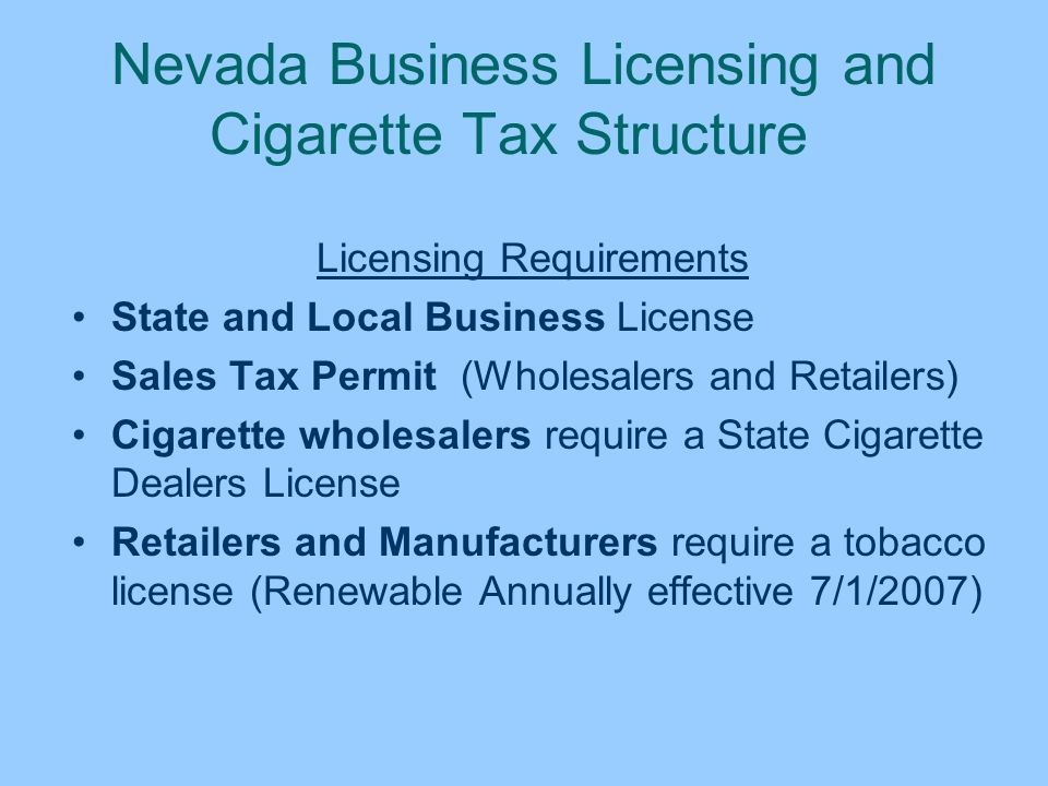 Nevada Business Licensing and Cigarette Tax Structure