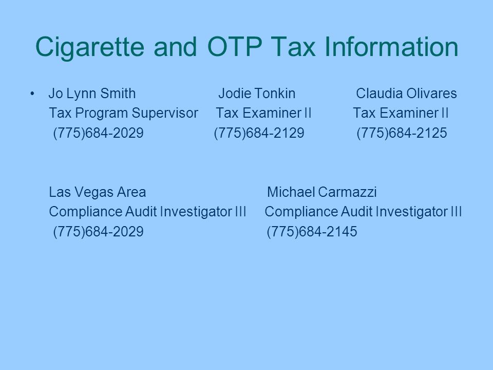 Cigarette and OTP Tax Information