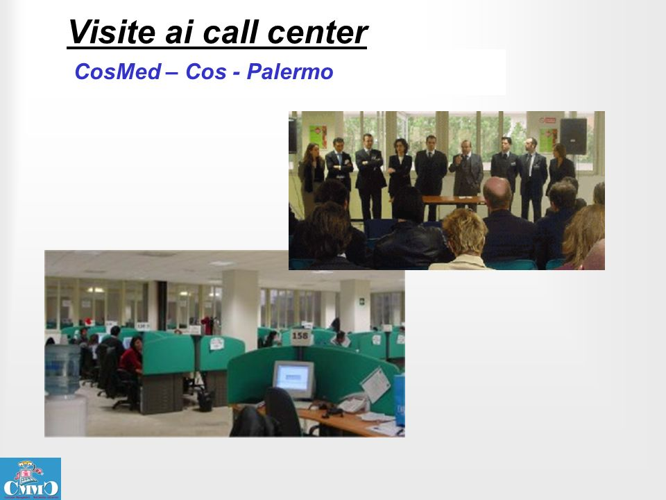 Visite ai call center CosMed – Cos - Palermo