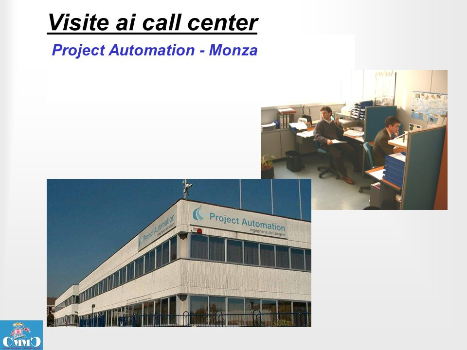 Visite ai call center Project Automation - Monza