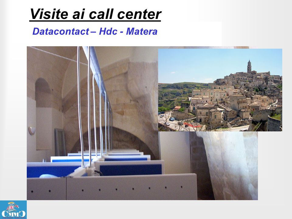 Visite ai call center Datacontact – Hdc - Matera