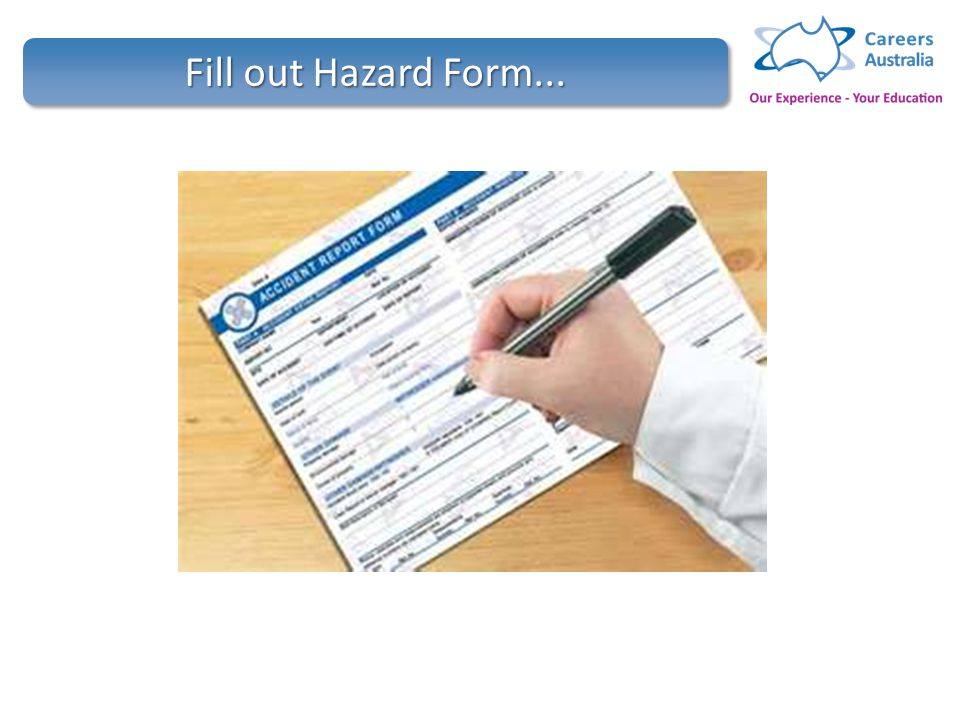 Contribute to ohs processes hltwhs300a ppt video online download 9 fill out hazard form fandeluxe Choice Image