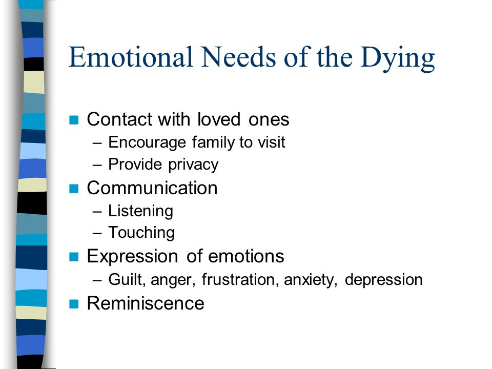 Emotional Needs of the Dying