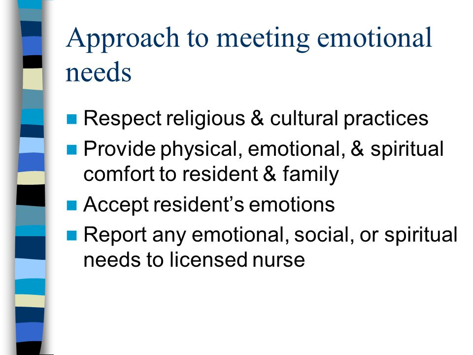 Approach to meeting emotional needs