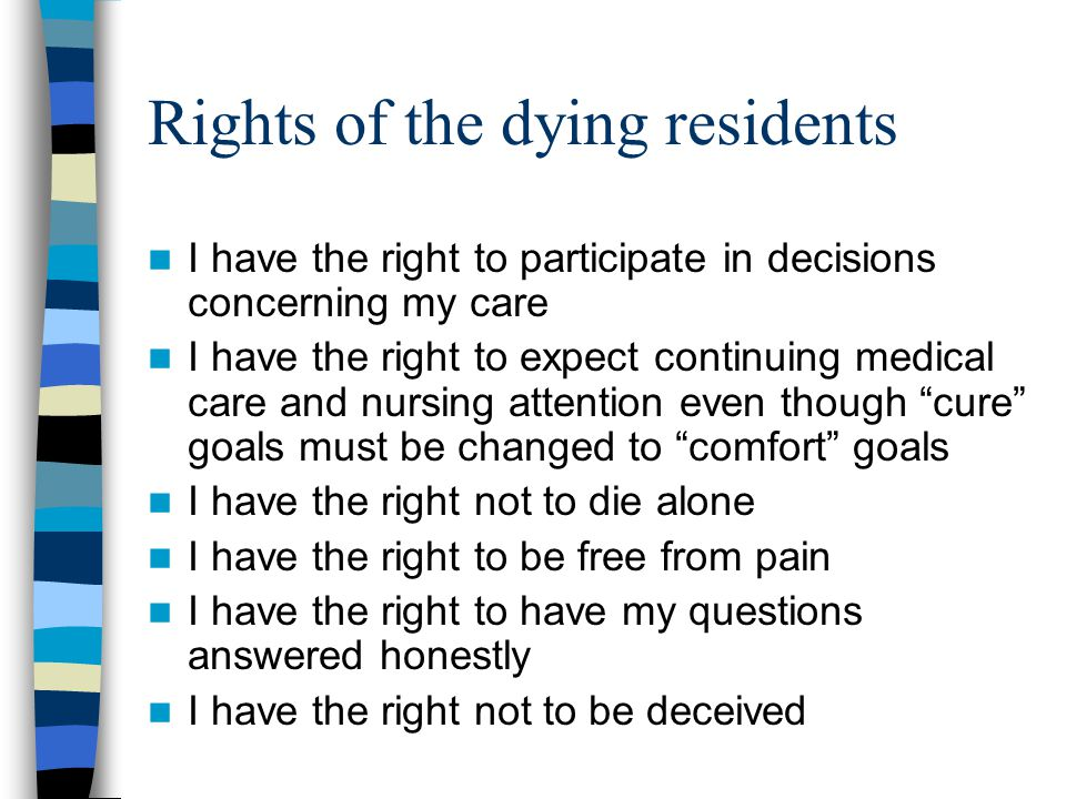 Rights of the dying residents