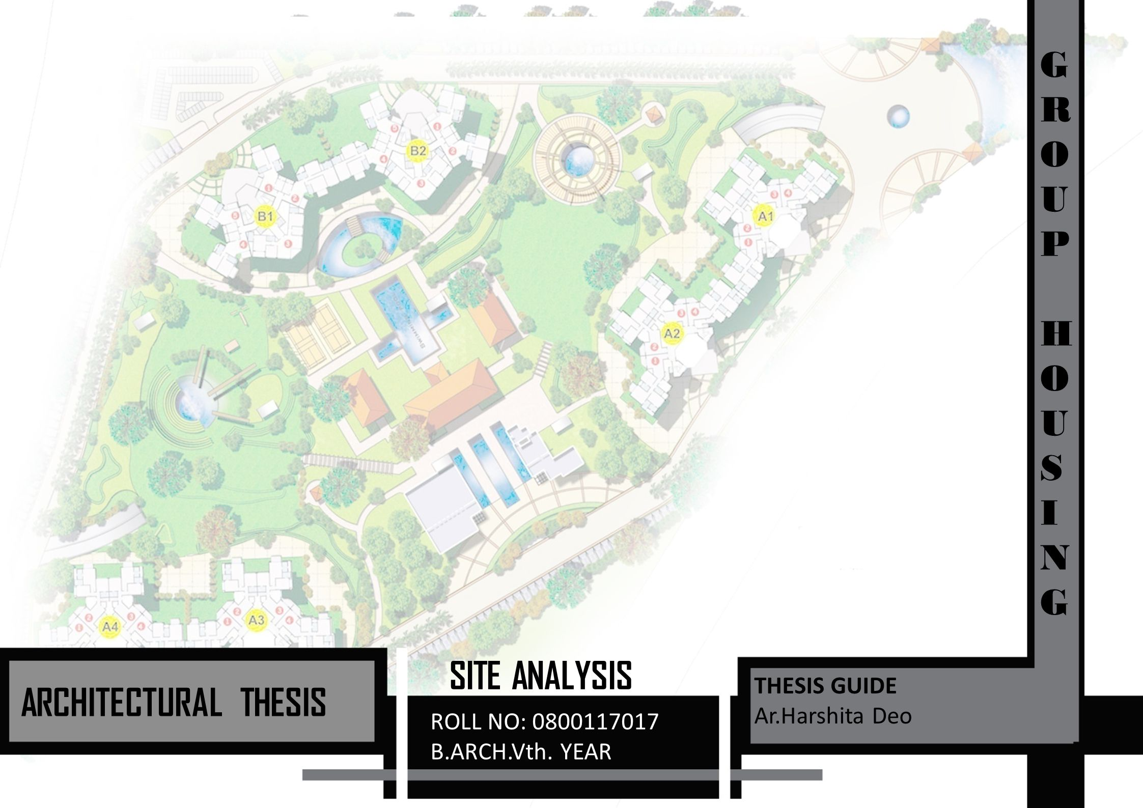 G R O U P H S I N SITE ANALYSIS ARCHITECTURAL THESIS - ppt