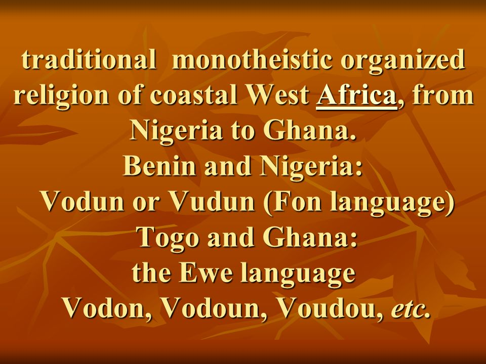 The practice of Voodoo: Preserving a world heritage - ppt