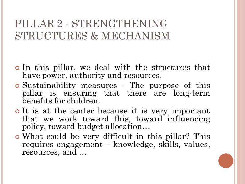 PILLAR 2 - STRENGTHENING STRUCTURES & MECHANISM
