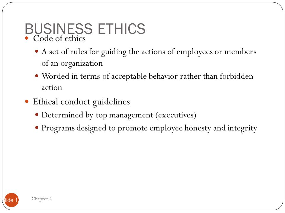 BUSINESS ETHICS Code of ethics Ethical conduct guidelines