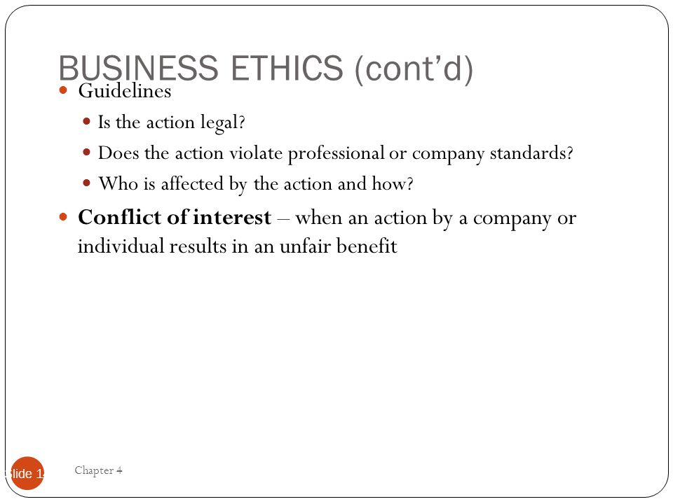 BUSINESS ETHICS (cont'd)