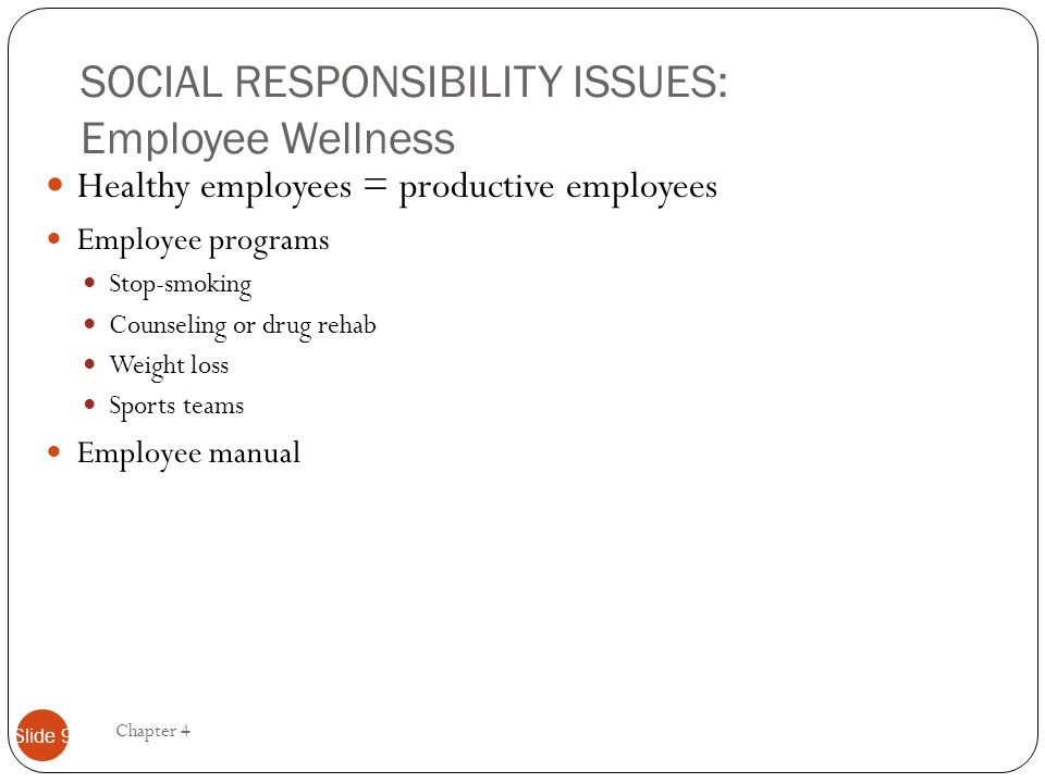 SOCIAL RESPONSIBILITY ISSUES: Employee Wellness