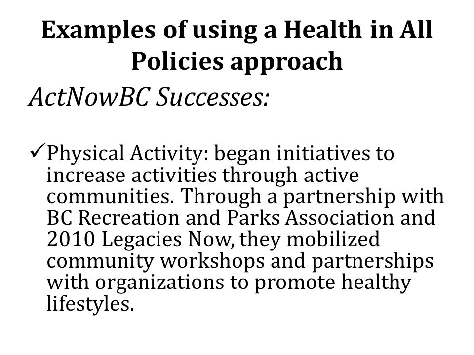 Examples of using a Health in All Policies approach