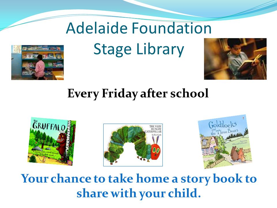 Adelaide Foundation Stage Library