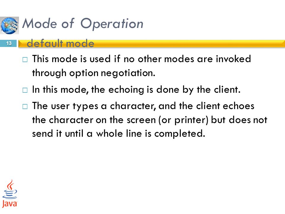 Mode of Operation default mode