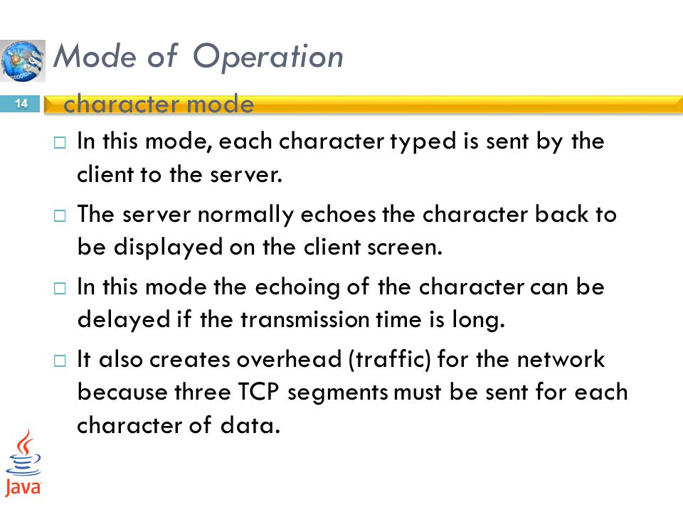 Mode of Operation character mode