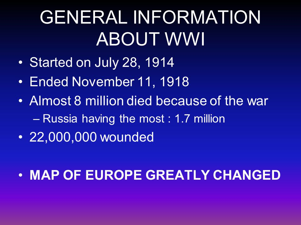 GENERAL INFORMATION ABOUT WWI