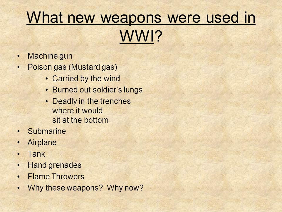 What new weapons were used in WWI