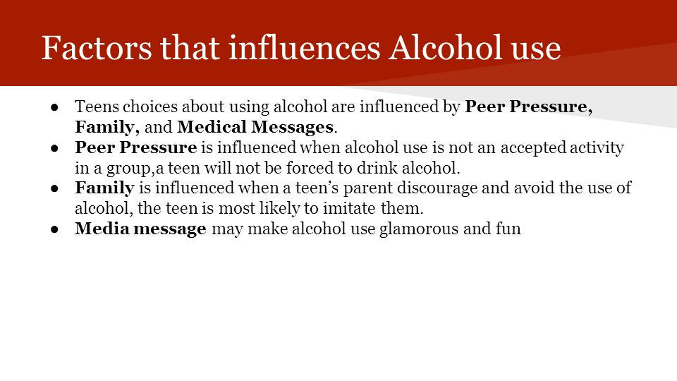 Factors that influences Alcohol use