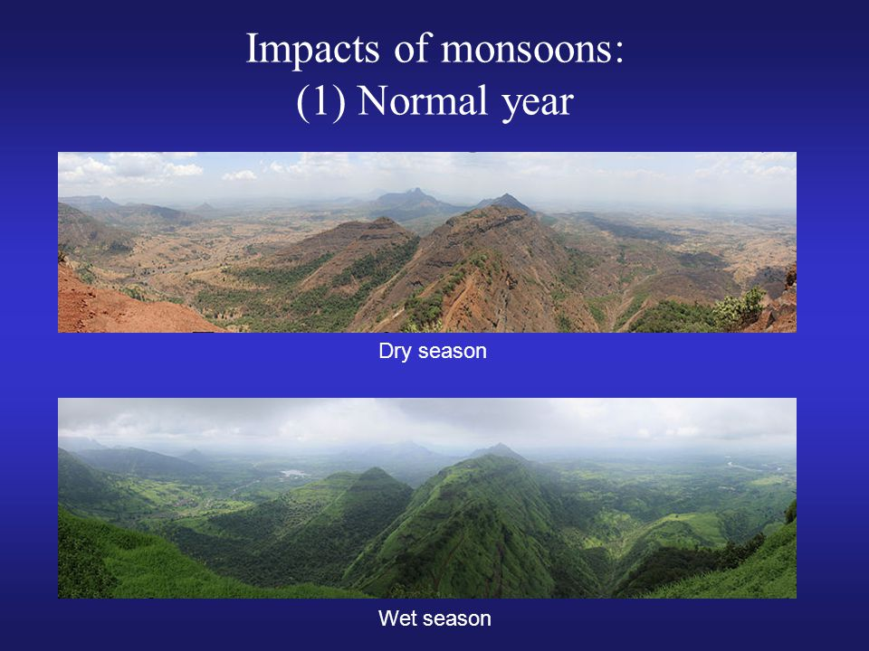 Impacts of monsoons: (1) Normal year