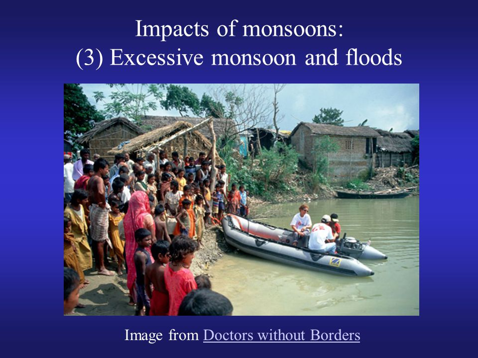 Impacts of monsoons: (3) Excessive monsoon and floods