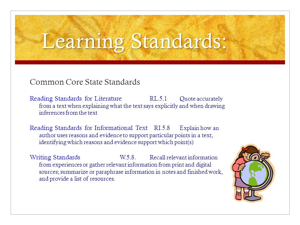 Learning Standards: Common Core State Standards