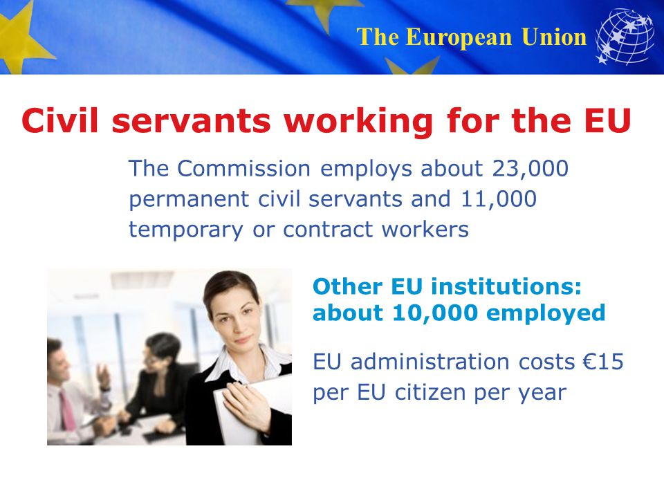 Civil servants working for the EU