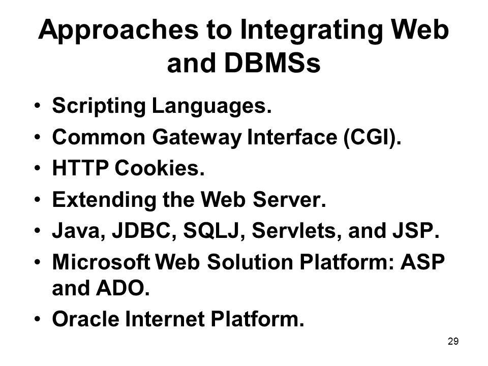 Approaches to Integrating Web and DBMSs
