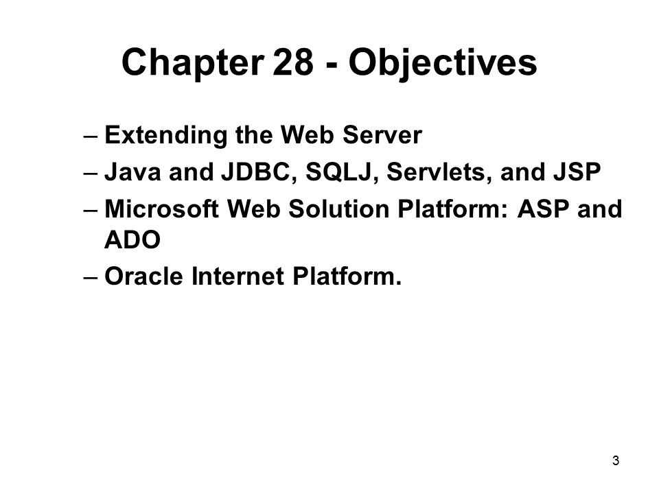 Chapter 28 - Objectives Extending the Web Server