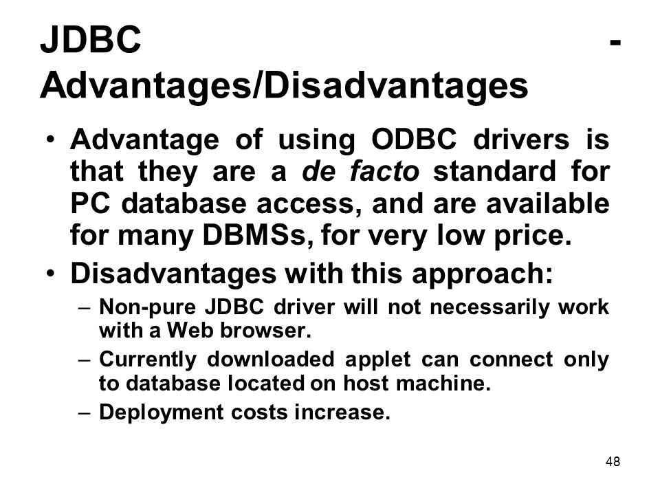 JDBC - Advantages/Disadvantages