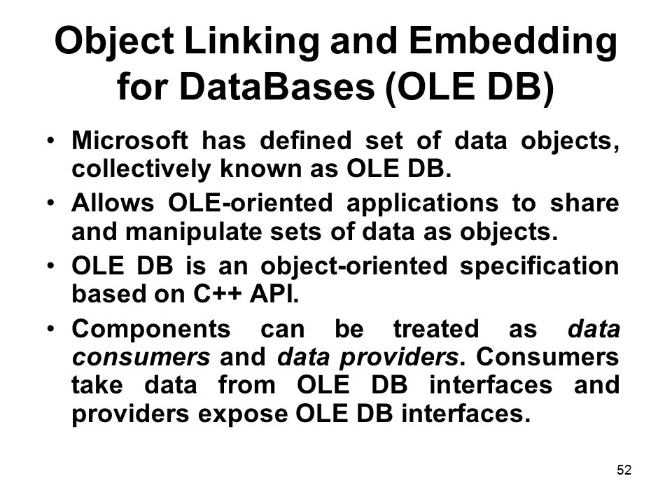 Object Linking and Embedding for DataBases (OLE DB)