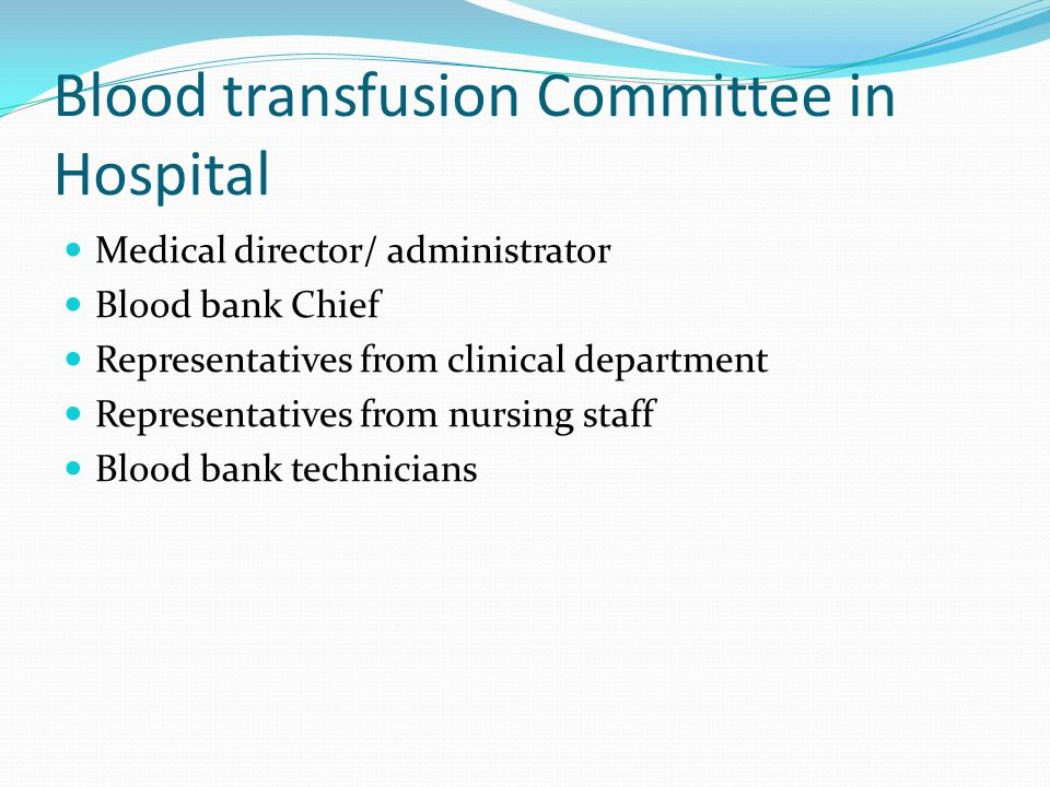 Blood transfusion Committee in Hospital