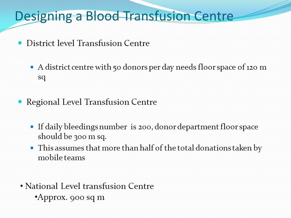 Designing a Blood Transfusion Centre