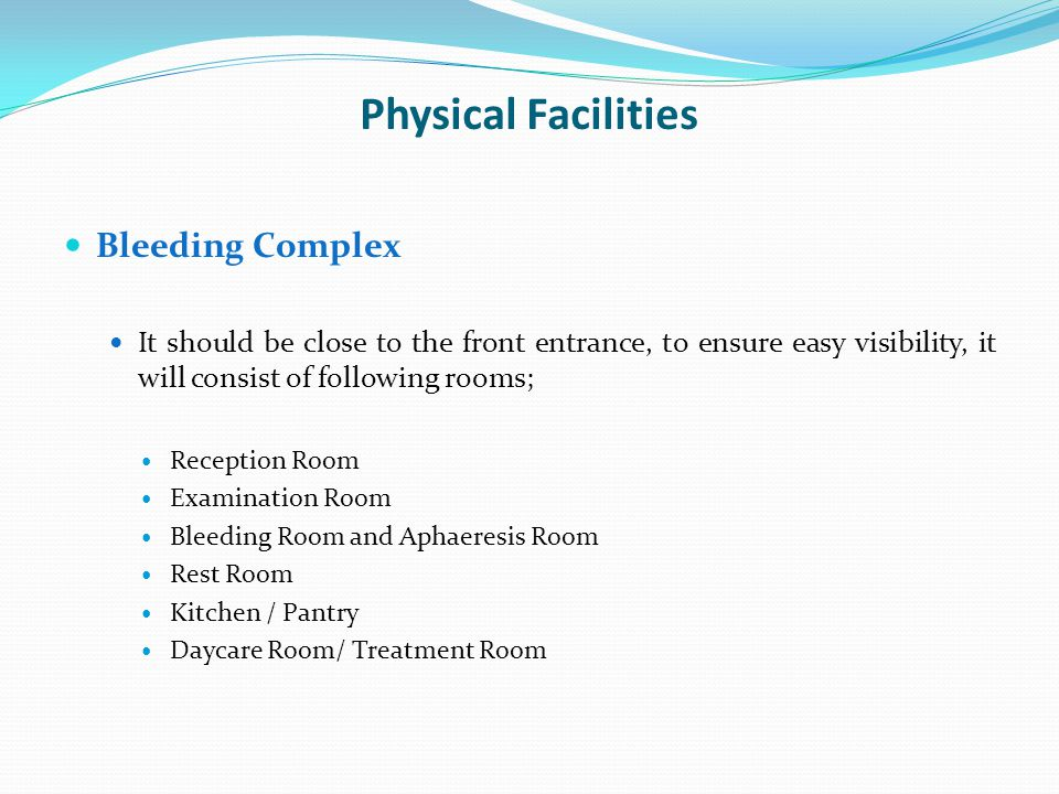 Physical Facilities Bleeding Complex
