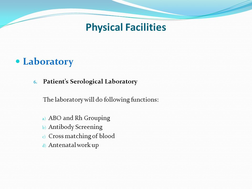 Physical Facilities Laboratory Patient's Serological Laboratory