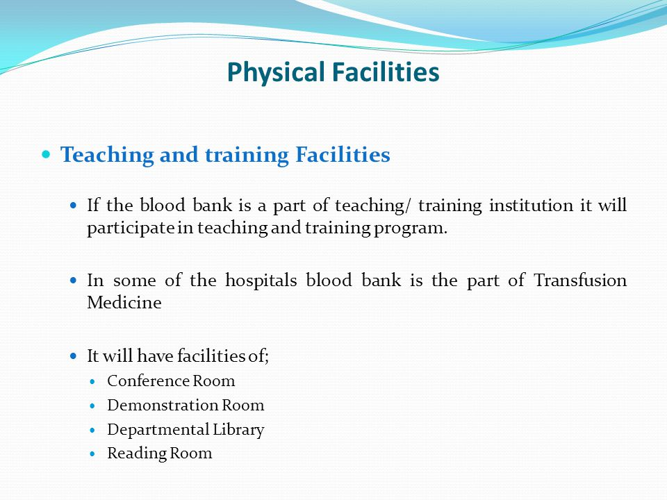 Physical Facilities Teaching and training Facilities