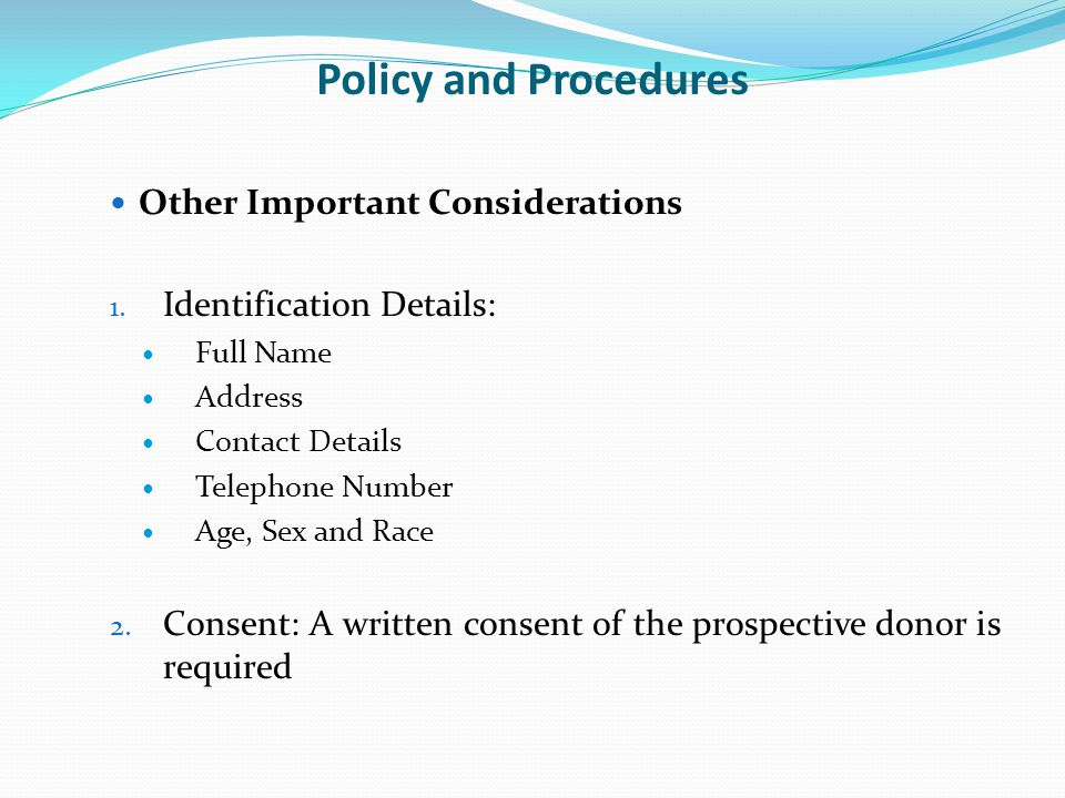 Policy and Procedures Other Important Considerations