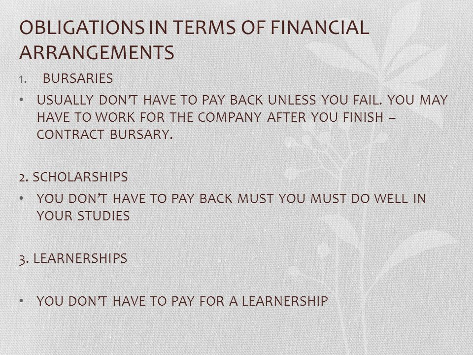 OBLIGATIONS IN TERMS OF FINANCIAL ARRANGEMENTS