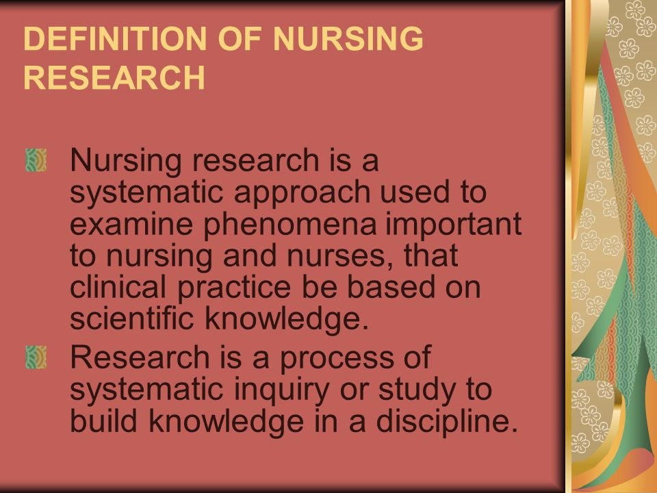 DEFINITION OF NURSING RESEARCH