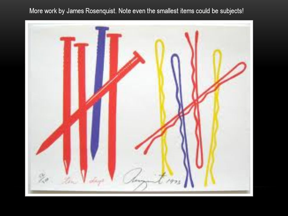 More work by James Rosenquist