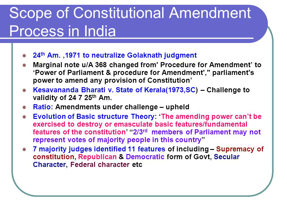 Amendment of Constitution – Basic Structure Theory - ppt