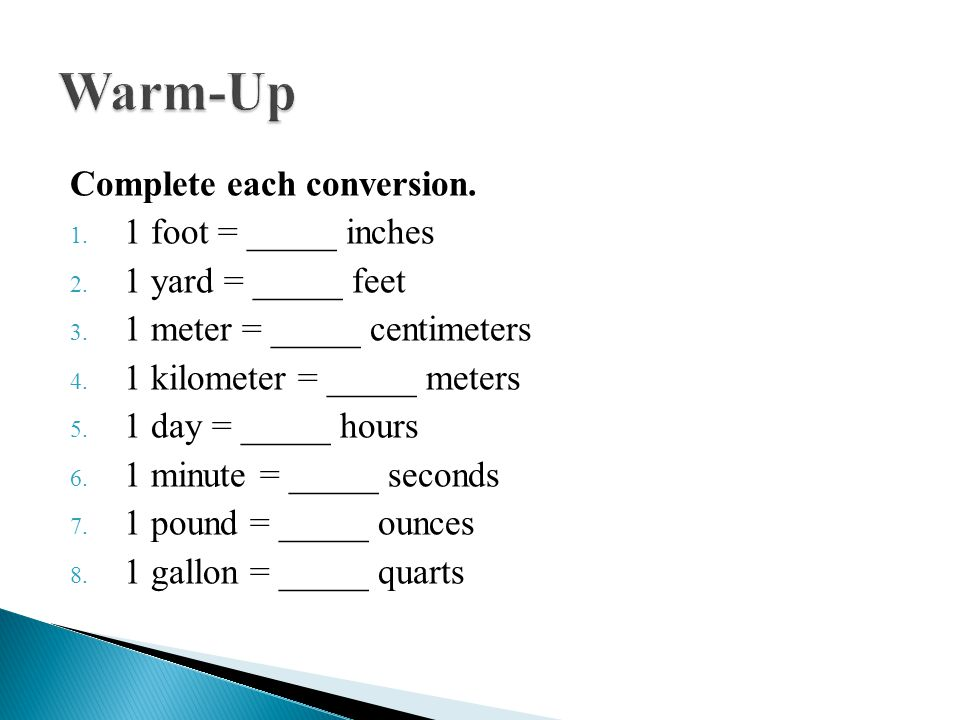 Warm Up Complete Each Conversion 1 Foot _____ Inches