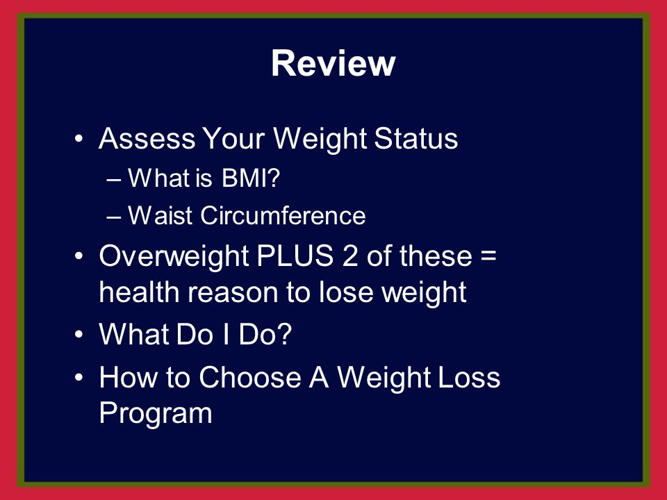 Review Assess Your Weight Status