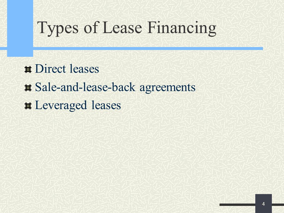 Lease Financing A Lease Is A Rental Agreement That Extends For One