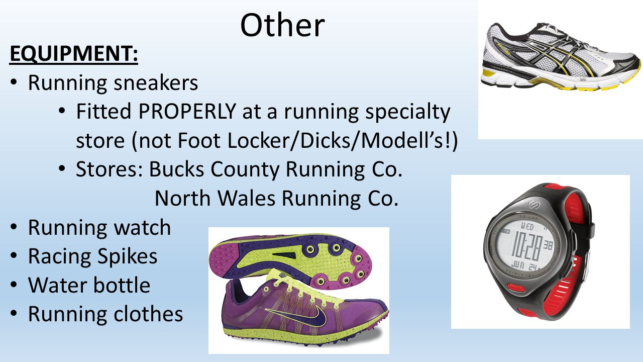 Other EQUIPMENT: Running sneakers