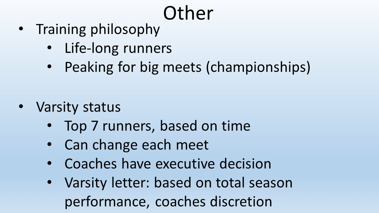 Other Training philosophy Life-long runners