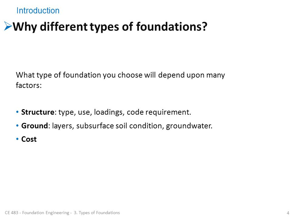 CE Foundation Engineering - 3. Types of Foundations