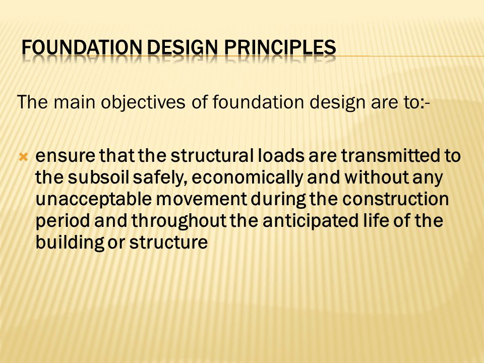 Foundation Design Principles
