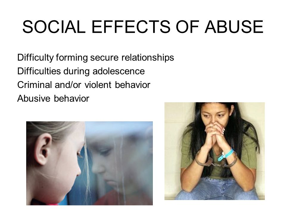 SOCIAL EFFECTS OF ABUSE
