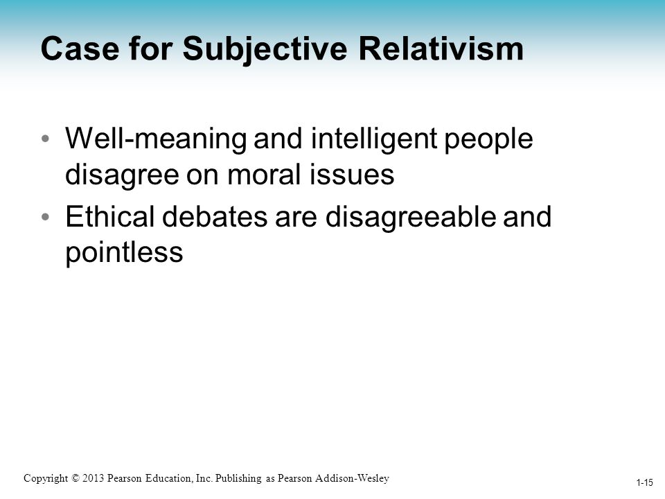 Case for Subjective Relativism
